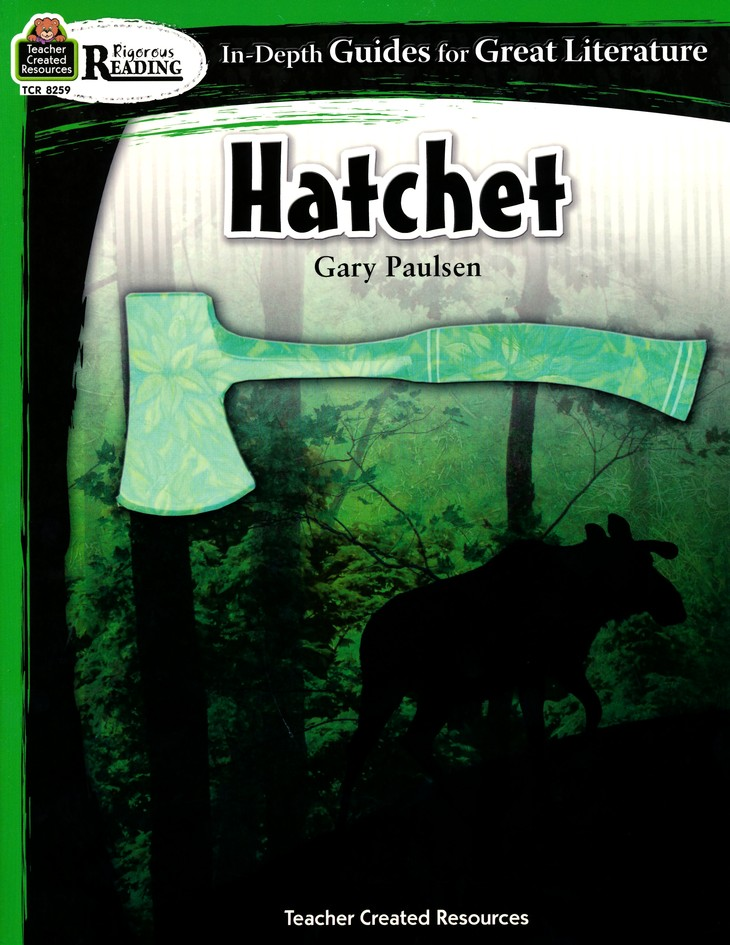 Hatchet in depth guides for great literature gary paulsen hatchet in depth guides for great literature gary paulsen 9781420682595 christianbook fandeluxe Image collections