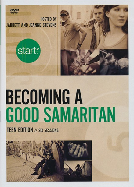 Start Becoming a Good Samaritan Teen Participant's Guide with DVD: Six Sessions