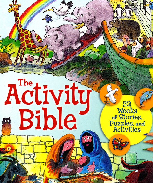 The Activity Bible: 52 Weeks of Stories, Puzzles, and Activities