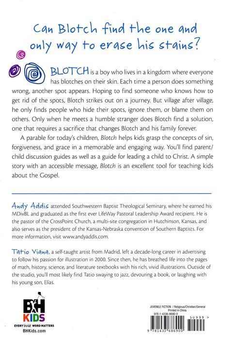 Blotch: A Tale of Forgiveness and Grace