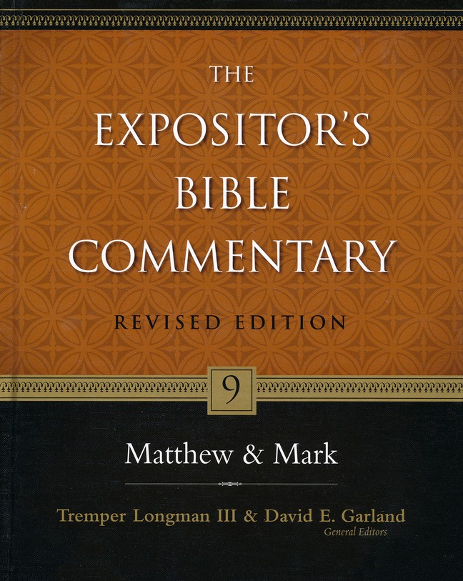 Matthew & Mark, Revised: The Expositor's Bible Commentary