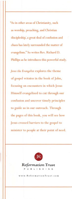 Jesus the Evangelist: Learning to Share the Gospel from the Book of John