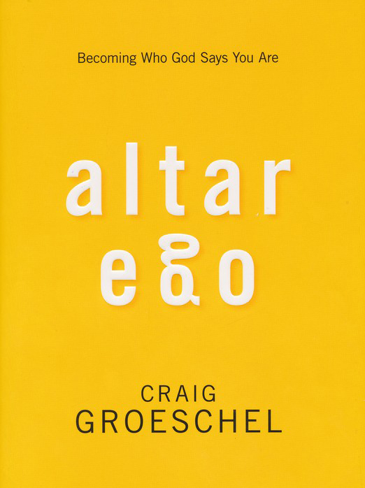 Altar Ego Curriculum Kit: Becoming Who God Says You Are