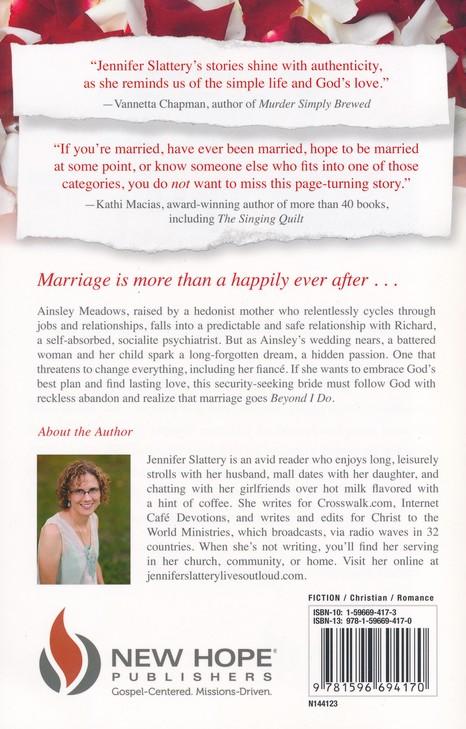 Beyond I Do Jennifer Slattery 9781596694170 Christianbook