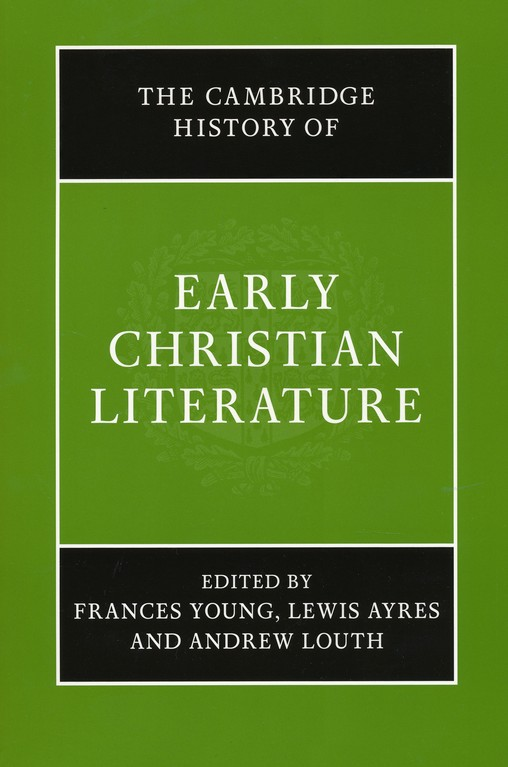 The Cambridge History of Early Christian Literature