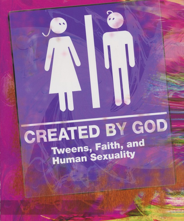 Created by God: Tweens, Faith, and Human Sexuality Student Book