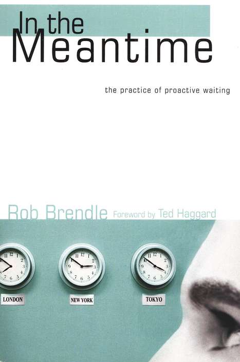 In the Meantime: The Practice of Proactive Waiting