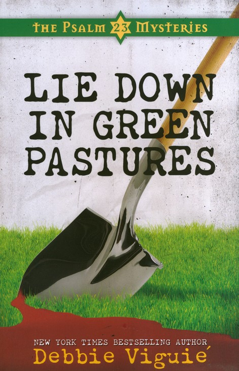 Lie Down in Green Pastures, Psalm 23 Mystery Series #3