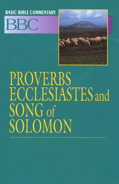 Proverbs, Basic Bible Commentary, Volume 11