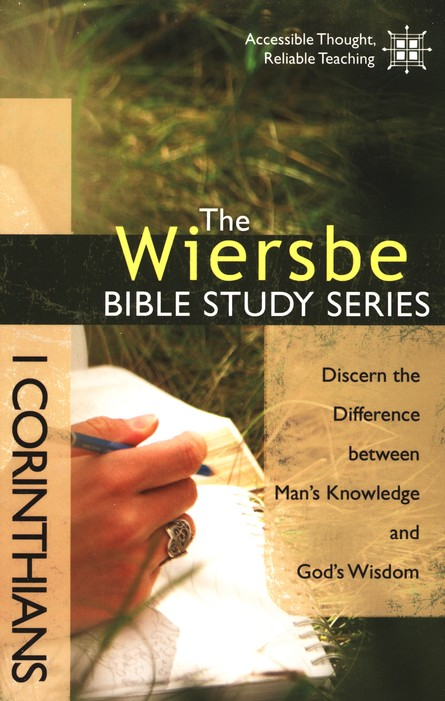 1 Corinthians: The Warren Wiersbe Bible Study Series