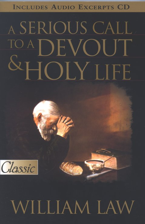 A Serious Call to a Devout & Holy Life with Audio CD