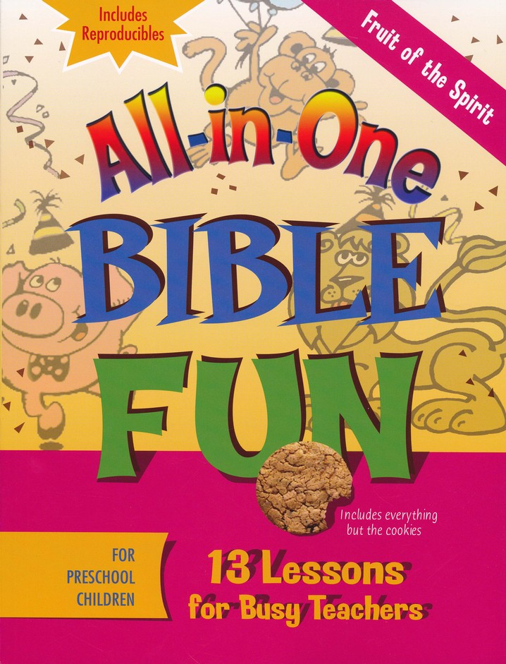 All-in-One Bible Fun: Fruit of the Spirit (Preschool edition)