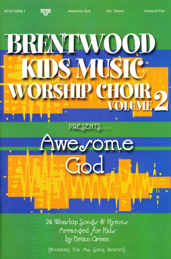 Brentwood Kids Music Worship Choir, Volume 2