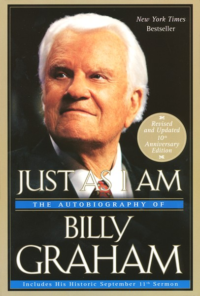Just As I Am: The Autobiography of Billy Graham,  Revised and Updated