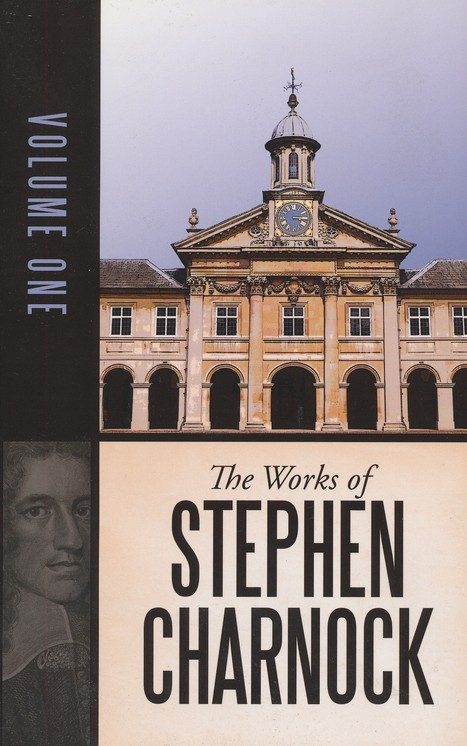 The Works of Stephen Charnock - 5 volumes