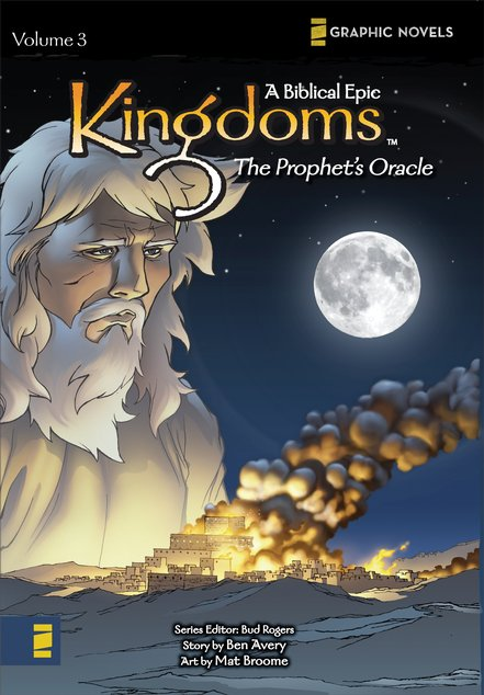 The Prophet's Oracle, Volume 3, Z Graphic Novels / Kingdoms: A Biblical Epic