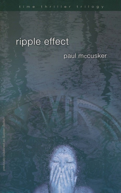 Ripple Effect, The Time Thriller Trilogy #1