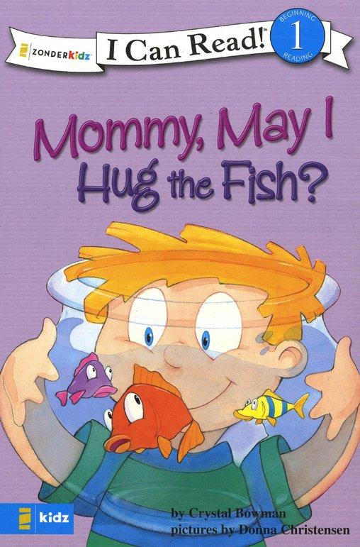 Mommy May I Hug The Fish I Can Read Level 1 Beginning Reading