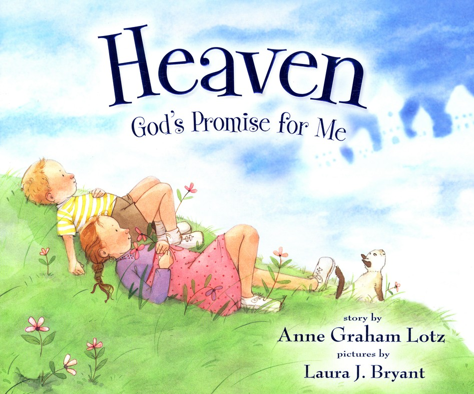 Heaven: God's Promise for Me