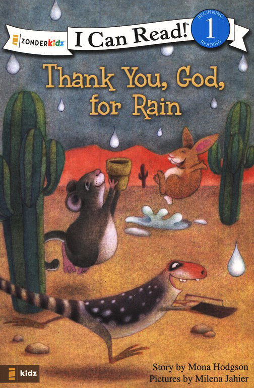 Thank You God For Rain Mona Hodgson Illustrated By Milena Jaheir
