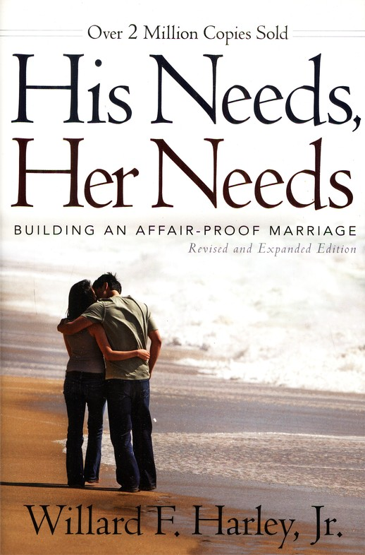 His Needs, Her Needs--Revised and Expanded: Willard F. Harley Jr ...