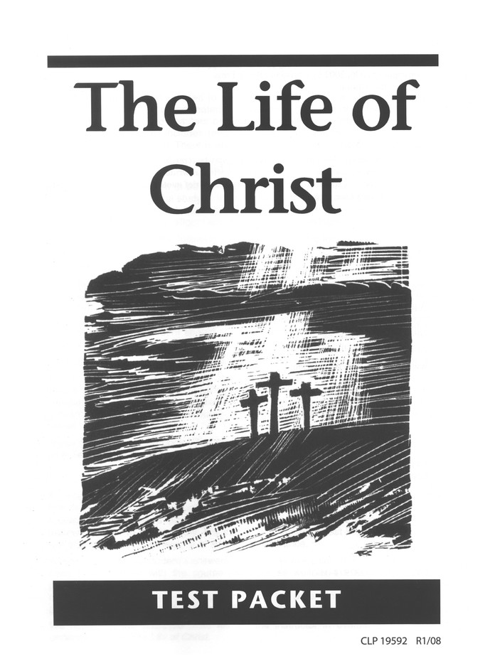 The Life of Christ Test Packet, Grade 8