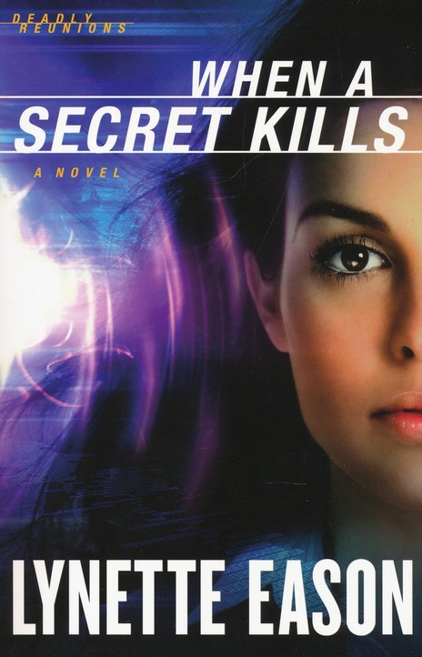 When a Secret Kills, Deadly Reunions Series #3