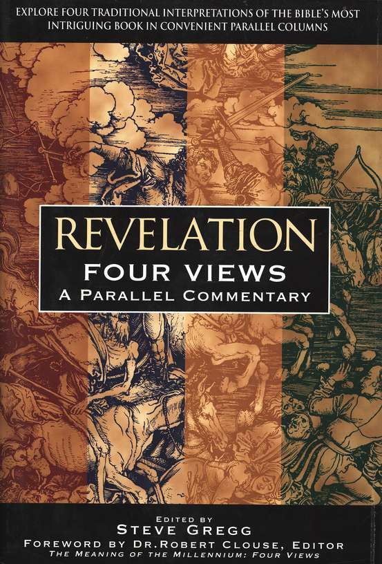 Revelation: Four Views, A Parallel Commentary