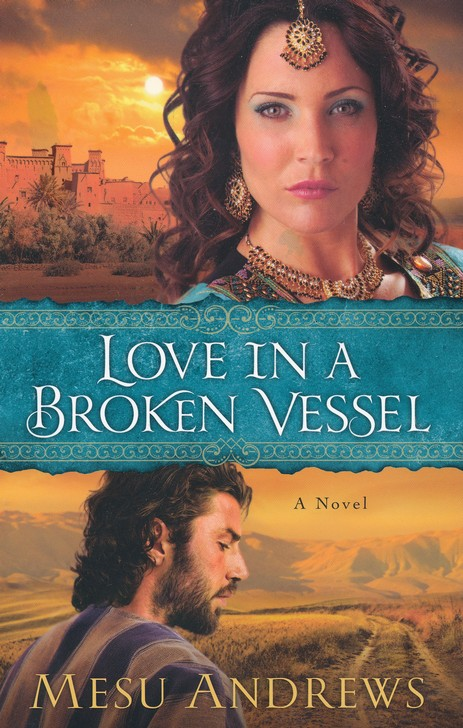 Love in a Broken Vessel, Treasures of His Love Series #3