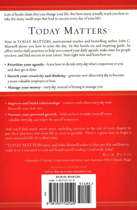 Today Matters: 12 Daily Practices to Guarantee Tomorrow's Success, Paperback