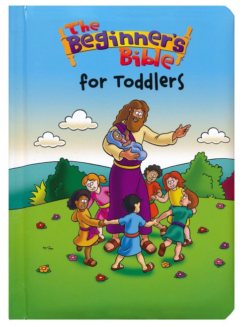The Beginner's Bible &#174 for Toddlers, Boardbook