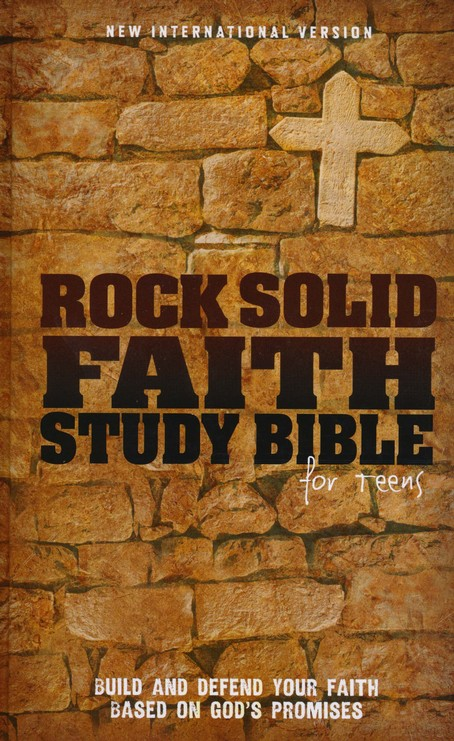 NIV Rock Solid Faith Study Bible for Teens Hardcover