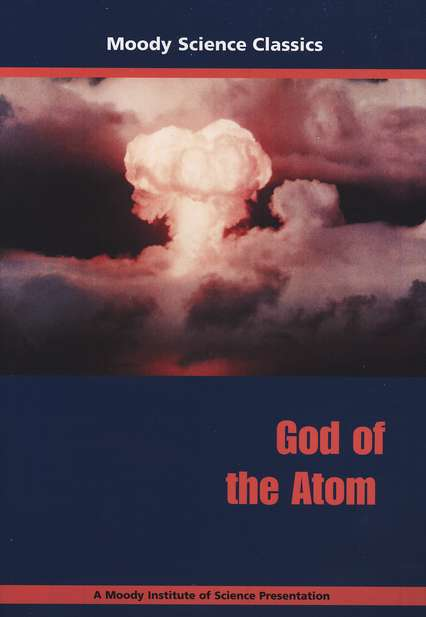 Moody Science Classics: God of the Atom, DVD
