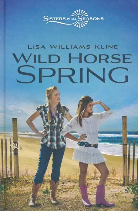 Wild Horse Spring, Volume 2, Sisters in All Seasons
