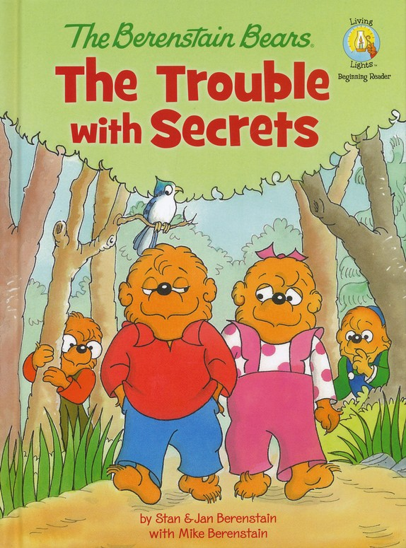 Living Lights: Berenstain Bears The Trouble With   Secrets