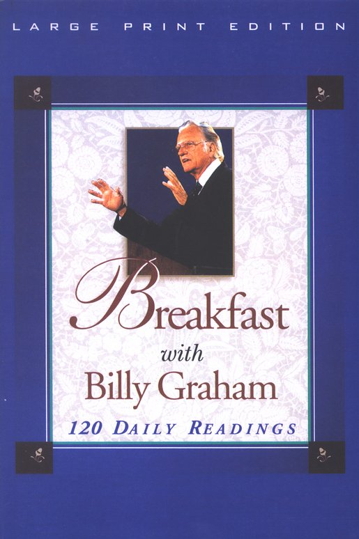 Breakfast with Billy Graham, Largeprint