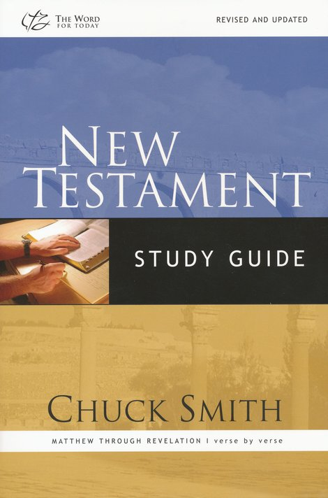 New Testament Study Guide: Matthew Through Revelation verse-by-verse Survey