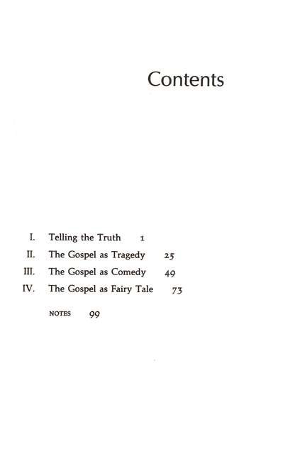 Telling the Truth: The Gospel as Tragedy, Comedy and Fairy Tale