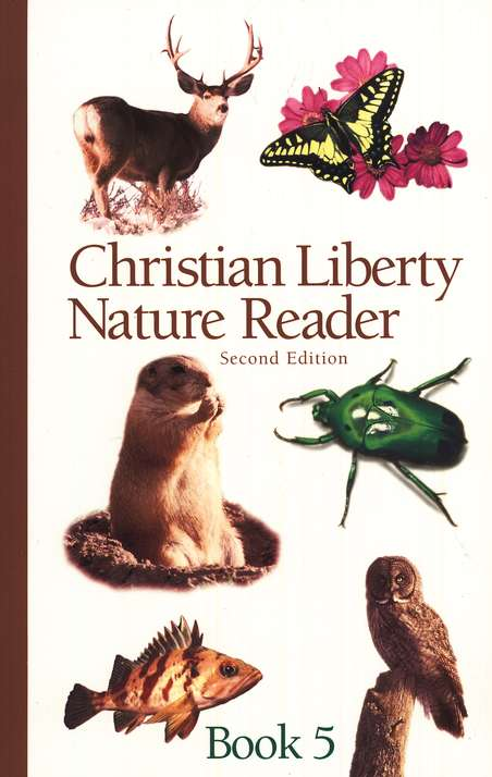 Christian Liberty Nature Reader Book 5, Second Edition, Grade 5