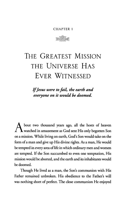 The Jesus Mission: Christ Completed 27 Missions While on Earth; Take Up the Four He Assigned to You