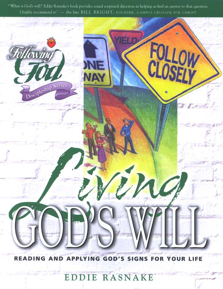 Following God: Living God's Will