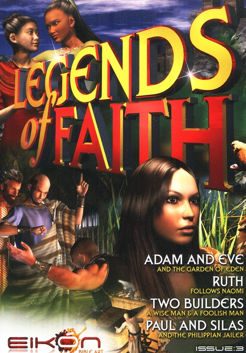 Legends of the Faith Comic #3 - Stories of Adam and Eve, Ruth, the Two Builders, and Paul and Silas