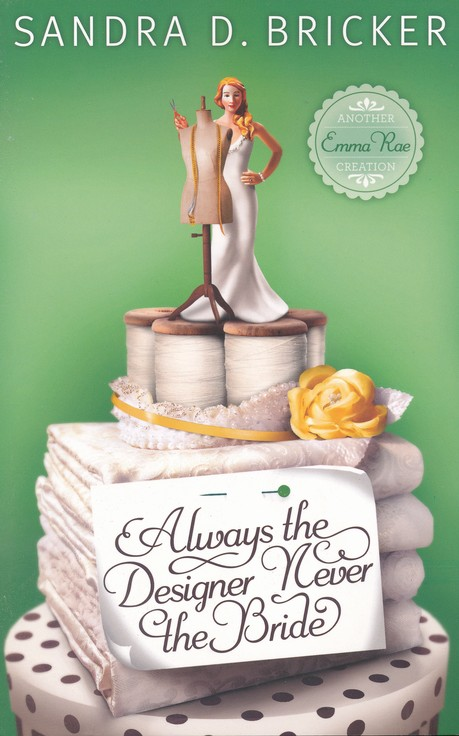 Always the Designer, Never the Bride, Emma Rae Creation Series #3