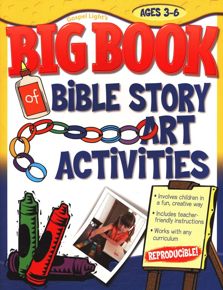 Big Book of Bible Story Art Activities--Ages 3 to 6