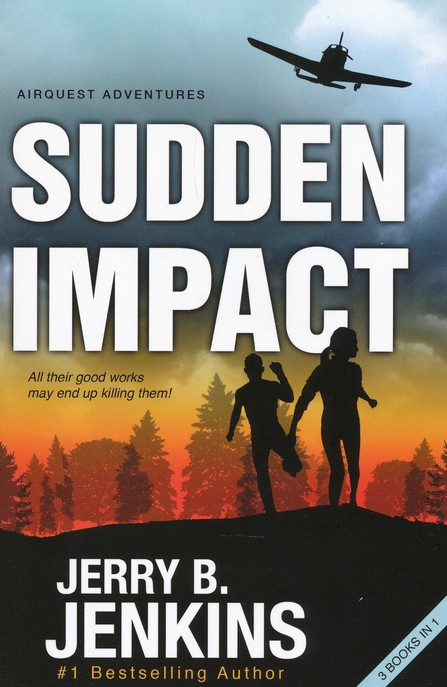 Sudden Impact: An Airquest Adventure Bind-up, 3 in 1