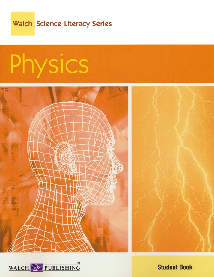 Walch Science Literacy Series: Physics, Student Text