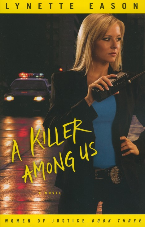 A Killer Among Us, Women of Justice Series #3