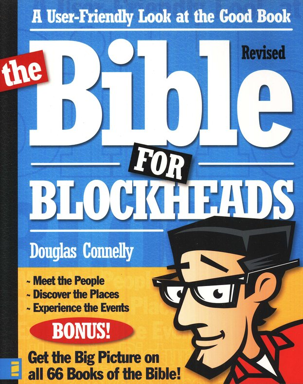 The Bible for Blockheads, Revised Edition