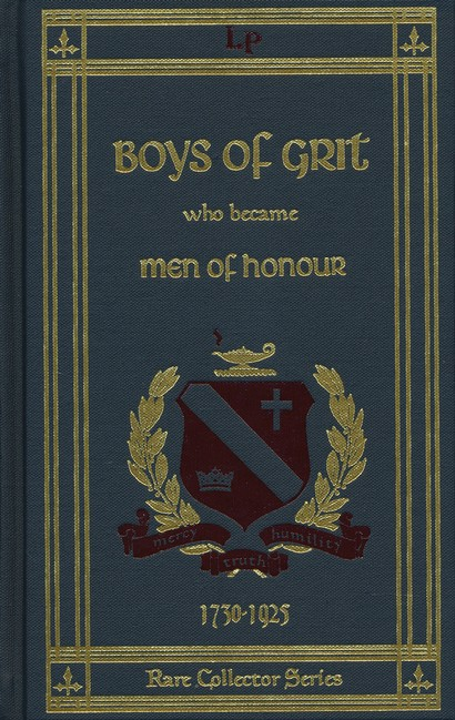 Boys of Grit Who Became Men of Honour (Volume 1)