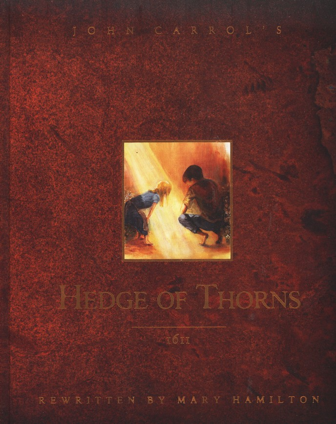 The Hedge of Thorns, Illustrated Edition